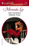 The Tycoon's Trophy Wife - Miranda Lee