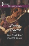 Secrets Behind Locked Doors - Laura Martin