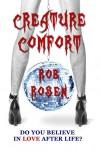 Creature Comfort - Rob Rosen, Christine Van Zandt