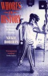 Whores in History: Prostitution in Western Society - Nickie Roberts