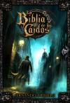 La Biblia de los Caídos - Fernando Trujillo