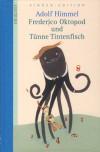 Frederico Oktopod Und Tünne Tintenfisch - Adolf Himmel