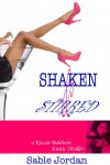 Shaken and Stirred (Kizzie Baldwin Erotic Thriller) - Sable Jordan