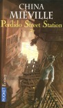 Perdido Street Station 2 - China Miéville