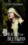 Brigid of Ireland - Cindy Thomson