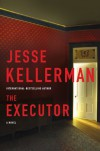 The Executor - Jesse Kellerman