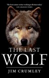 The Last Wolf - Jim Crumley