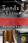 Sands of Time: Fate of the True Vampires: Special Edition - Christine Church