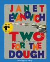 Two for the Dough  - Janet Evanovich, Lori Petty