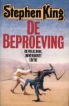 De Beproeving - Jacques Meerman, Theo Horsten, Paul Zickhardt, Stephen King