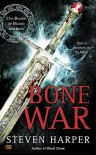Bone War (The Books of Blood and Iron) - Steven Harper