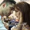Lovely Little Liar - Patty Devlin, Marcie Clyde