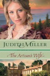 The Artisan's Wife (Refined by Love) - Judith Miller