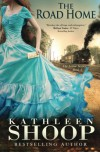 The Road Home (The Letter Series) (Volume 2) - Kathleen Shoop