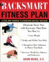 The BackSmart Fitness Plan: A Total-Body Workout to Strengthen and Heal Your Back - Adam Weiss