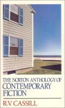 The Norton Anthology of Contemporary Fiction - R.V. Cassill