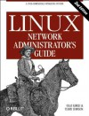 Linux Network Administrator's Guide - Olaf Kirch, Terry Dawson
