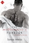 The Millionaire's Forever (Entangled Indulgence) (Men of the Zodiac) - Sonya Weiss