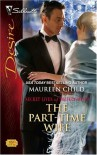 The Part-Time Wife (Secret Lives of Society Wives) - Maureen Child