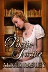 Poetic Justice (Zebra Regency Romance) - Alicia Rasley