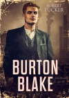 Burton Blake - Robert  Tucker