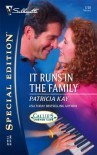 It Runs In The Family (Silhouette Special Edition) - Patricia Kay