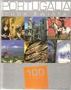 Portugalia. Cuda Świata. 100 kultowych rzeczy, zjawisk, miejsc - praca zbiorowa
