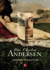 Improwizator - Hans Christian Andersen, Hieronim Feldmanowski