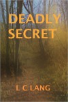 Deadly Secret - L.C. Lang