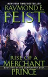 Rise of a Merchant Prince (Serpentwar Saga Book 2) - Raymond E. Feist