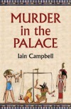 Murder in the Palace - Iain Campbell