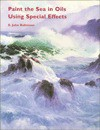 Paint the Sea in Oils Using Special Effects - E.John Robinson