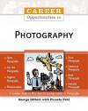 Career Opportunities in Photography - George Gilbert, Pamela Fehl