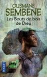 Les Bouts De Bois De Dieu (French Edition) - Ousmane Sembene