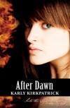 After Dawn - Karly Kirkpatrick