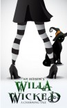 Willa Wicked: A Charming Tale - A.M. Hudson