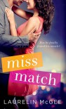 Miss Match - Laurelin McGee