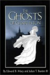 The Ghosts of Charleston - Ed Macy