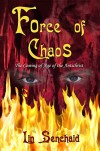 Force of Chaos: The Coming of Age of the Antichrist - Lin Senchaid