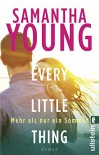 Every Little Thing - Mehr als nur ein Sommer: Roman (Hartwell-Love-Stories, Band 2) - Samantha Young, Sybille Uplegger