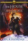By Rick Riordan The House of Hades (Heroes of Olympus, Book 4) (First Edition) - Rick Riordan