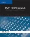Java Programming: Program Design Including Data Structures - D.S. Malik