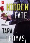 Hidden Fate - Tara Q. Thomas