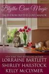 Blythe Cove Magic - Kelly McClymer, Shirley Hailstock, Lorraine Bartlett