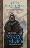 Bared Blade - Kelly McCullough