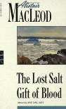 The Lost Salt Gift of Blood - Alistair MacLeod