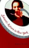 Saturn's Return to New York - Sara Gran
