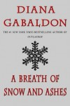 A Breath of Snow and Ashes (Outlander, #6) - Diana Gabaldon