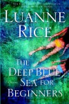 The Deep Blue Sea for Beginners - Luanne Rice