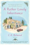 A Rather Lovely Inheritance - C.A. Belmond